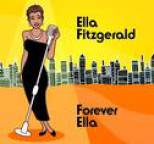Ella Fitzgerald - Forever Ella (Digital Version)