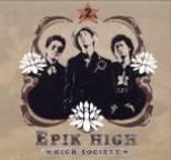 Epik High - High Society (???)