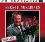 Erkki Junkkarinen - 20 Suosikkia / Tulisuudelma