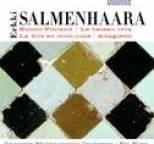 Erkki Salmenhaara - Salmenhaara, E.: Suomi-Finland / La Fille En Mini-Jupe / Adagietto / Le Bateau Ivre