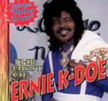 Ernie K-Doe - Best of Ernie K-Doe