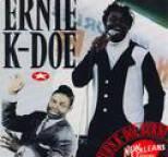 Ernie K-Doe - Burn! K-Doe! Burn!