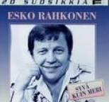 Esko Rahkonen - 20 Suosikkia / Syvä kuin meri
