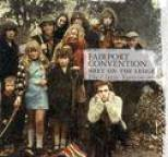 Fairport Convention - Meet On The Ledge: The Classic Years (1967-1975)