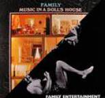 Family - Music in a Doll's House / Family Entertainment