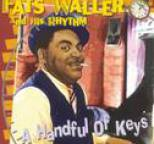 Fats Waller - A Handful Of Keys