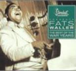 Fats Waller - The Best of the War Years