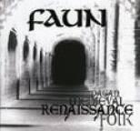 Faun - Renaissance (Pagan Medieval Folk)