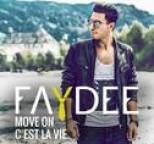 Faydee - Move On (C'est la vie)
