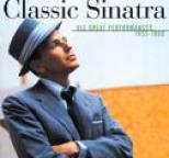 Frank Sinatra - Classic Sinatra - His Great Performances 1953-1960