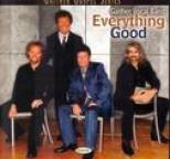 Gaither Vocal Band - Everything Good