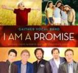 Gaither Vocal Band - I Am A Promise