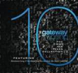 Gateway Worship - The First 10 Years Collection