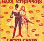 Gaza Strippers - Laced Candy