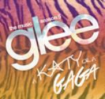 Glee Cast - A Katy or a Gaga