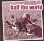 Half the World - Bigger Than You