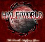 Half the World - The Death Defying Years