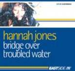 Hannah Jones - Almighty Presents: Bridge Over Troubled Water