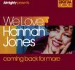 Hannah Jones - Almighty Presents: We Love Hannah Jones - Coming Back For More