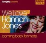 Hannah Jones - Almighty Presents We Love Hannah Jones