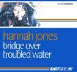 Hannah Jones - Bridge over Troubled Waters