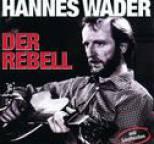 Hannes Wader - Der Rebell