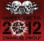 Hanzel und Gretyl - 2012: Zwanzig Zwolf