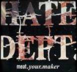 Hate Dept. - Meat Your Maker