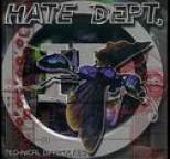 Hate Dept. - Technical Difficulties