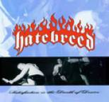 Hatebreed - Satisfaction Is the Death of Desire
