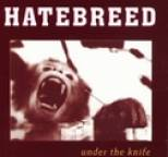 Hatebreed - Under The Knife