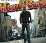 Hauli Bros - Valmis kaikkeen