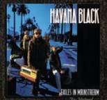 Havana Black - Exiles In Mainstream (remastered)
