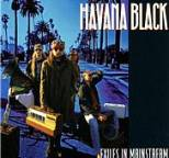 Havana Black - Exiles in Mainstream