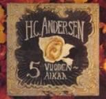 HC Andersen - 5 vuodenaikaa