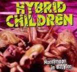 Hybrid Children - Honeymoon in Babylon