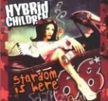 Hybrid Children - Stardom Is Here