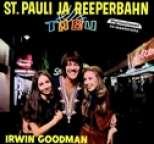 Irwin Goodman - St. Pauli ja Reeperbahn
