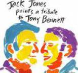 Jack Jones - Paints A Tribute To Tony Bennett