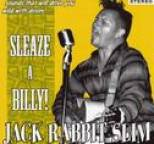 Jack Rabbit Slim - Sleaze-A-Billy