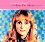 Jackie DeShannon - What the World Needs Now Is...Jackie DeShannon: The Definitive Collection