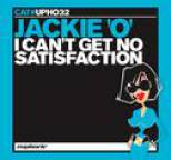 Jackie 'o' - I Can't Get No Satisfaction