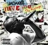 Jadakiss - I LOVE YOU (A Dedication To My Fans) The Mixtape