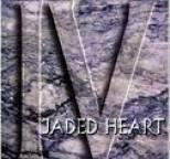 Jaded Heart - IV