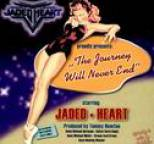 Jaded Heart - The Journey Will Never End