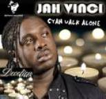 Jah Vinci - Cyah Walk Alone