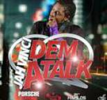 Jah Vinci - Dem a Talk - Single