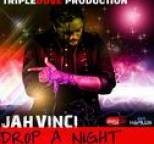 Jah Vinci - Drop a Night - Single