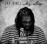 Jah Vinci - My Love - Single