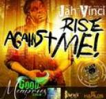 Jah Vinci - Rise Against Me - Single
